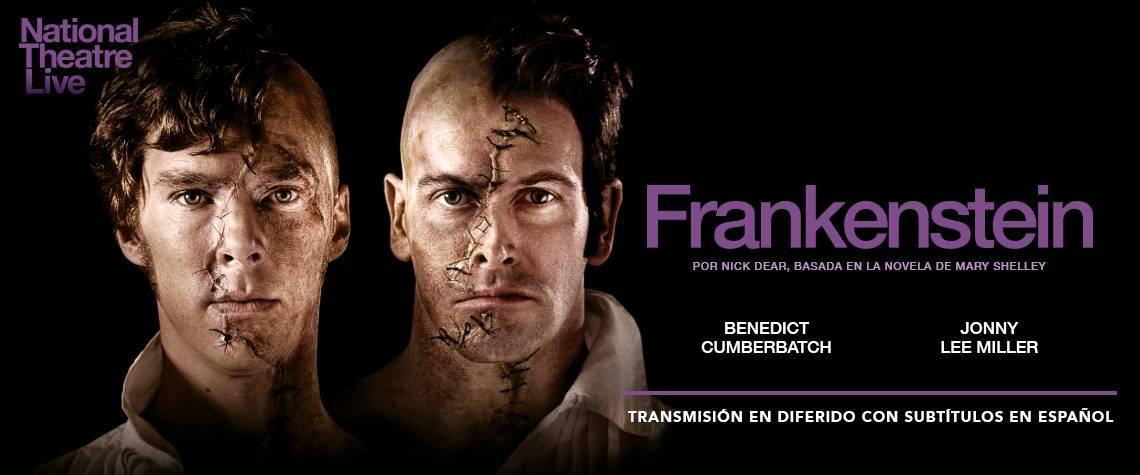 FRANKENSTEIN - NATIONAL THEATRE LIVE en Teatro Nescafé de las Artes
